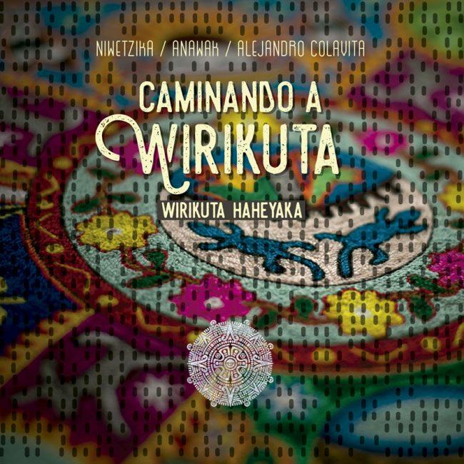 Caminando-a-Wirikuta